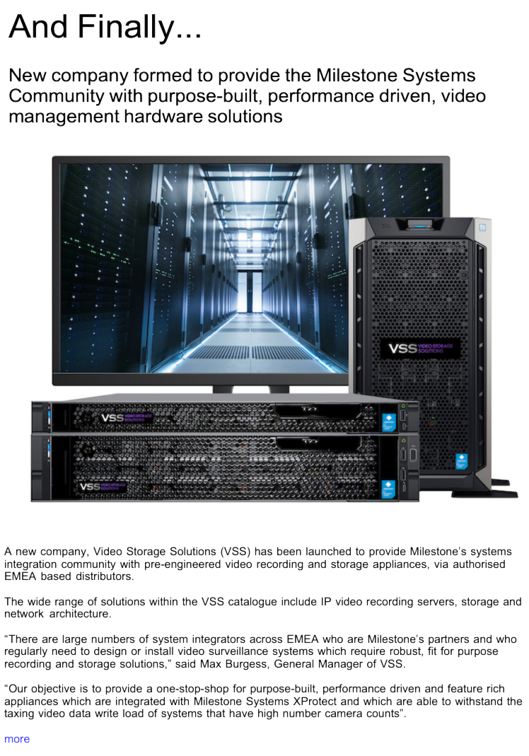 Advert: https://www.locksandsecuritynews.com/pages/18204/new_company_formed_to_provide_the_milestone_systems_community_with_purpose_built_performance_driven_video_management_hardware_solutions/