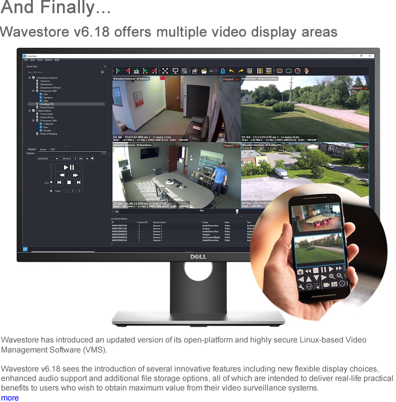 Advert: https://www.locksandsecuritynews.com/pages/17964/wavestore_v618_offers_multiple_video_display_areas/